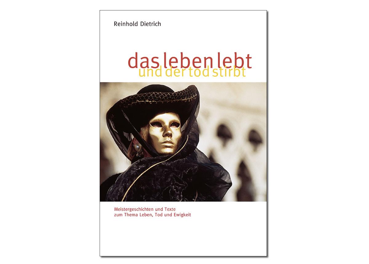 verlag_dietrich_DasLebenLebtUndDerTodStirbt